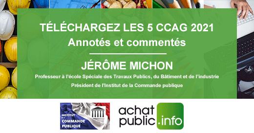 Téléchargez  les 5 CCAG annotés et commenté par Jérôme MICHON