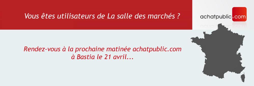 Matinée achatpublic.com à Bastia