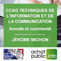 CCAG TIC 2021 annoté et commenté par Jérôme MICHON