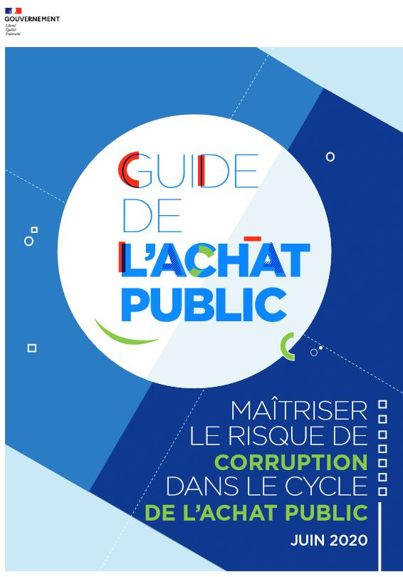 Guide - Maîtriser le risque de corruption dans le cycle de l'achat public