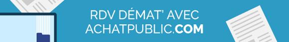 Le RDV Démat avec achatpublic.com
