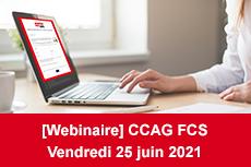 Webinaire - CCAG FCS, à quoi s'attendre ?